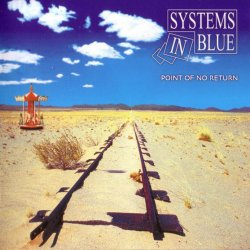 Systems In Blue - Point Of No Return (2005)