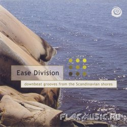 VA - Ease Division [Downbeat Grooves From The Scandinavian Shores] (2002)