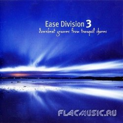 VA - Ease Division 3 [Downbeat Grooves From Tranquil Shores] (2008)