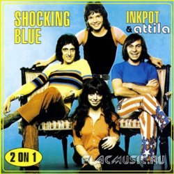 Shocking Blue - Inkpot & Attila (1998)