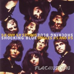 Shocking Blue - The Singles A's & B's [2CD] (1997)