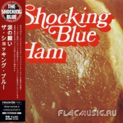 Shocking Blue - Ham (1973) [Japan]