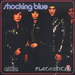 Shocking Blue - Attila (1972) [Japan]