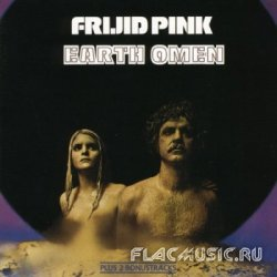 Frijid Pink - Earth Omen (1972) [Remastered Edition 1995]