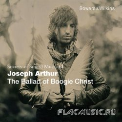 Joseph Arthur - The Ballad Of Boogie Christ (2013) [WEB]