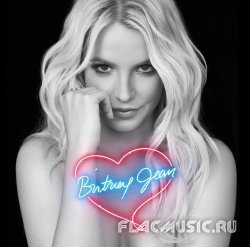 Britney Spears - Britney Jean (Deluxe Edition) (2013)