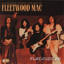 Fleetwood Mac - Black Magic Woman - The Best Of [2CD] (2009)