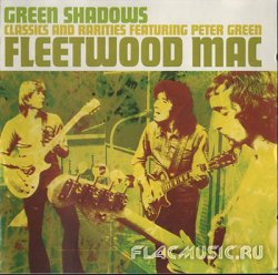 Fleetwood Mac - Green Shadows (2003)