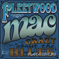Fleetwood Mac - Madison Blues CD1 - Crazy About The Blues (2010)