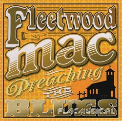 Fleetwood Mac - Madison Blues CD2 - Preaching Blues (2011)