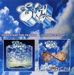 Eloy - Power And The Passion & Chronicles I Vol.1 (2000)