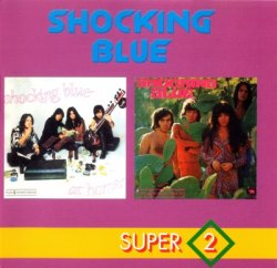 Shocking Blue - At Home + Scorpio's Dance (1995)