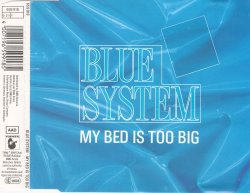 Blue System - My Bed Is Too Big [CDS] (1988)