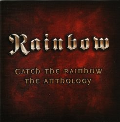 Rainbow - Catch The Rainbow - The Anthology [2CD] (2003)