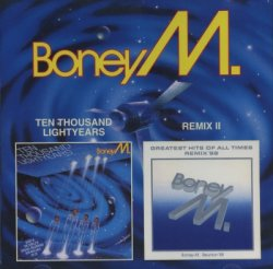 Boney M - Ten Thousand Lightyears + Remix II (2000)