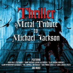 VA - Thriller: A Metal Tribute To Michael Jackson (2013)