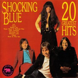 Shocking Blue - 20 Greatest Hits (1991)