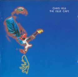 Chris Rea - The Blue Cafe (1998)