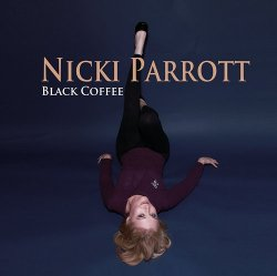 Nicki Parrott - Black Coffee (2010) [Japan]