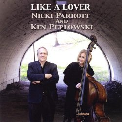 Nicki Parrott & Ken Peplowski - Like A Lover (2011) [Japan]
