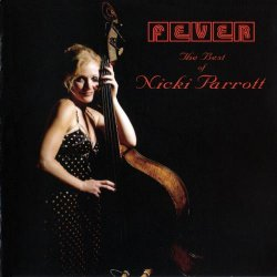 Nicki Parrott - Fever - The Best Of Nicki Parrott (2011) [Japan]