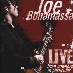 Joe Bonamassa - Live From Nowhere In Particular [2CD] (2008)
