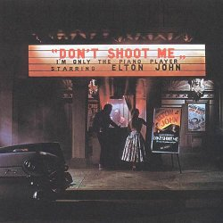 Elton John - Don't Shoot Me I'm Only The Piano Player (1972) [Vinyl Rip 24bit/96kHz]