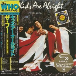 The Who - The Kids Are Alright [SHM-CD] (2011) [Japan]