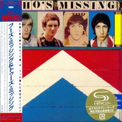 The Who - Who's Missing & Two's Missing [2SHM-CD] (2011) [Japan]