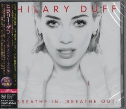 Hilary Duff - Breathe In. Breathe Out. (2015) [Japan]