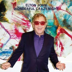 Elton John - Wonderful Crazy Night (2016)