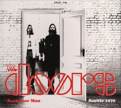 The Doors - Backdoor Man. Seatle 1970 (2015)