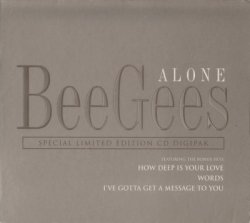 Bee Gees - Alone [CDS] (1997)