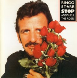 Ringo Starr - Stop And Smell The Roses (1994)