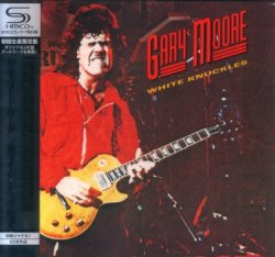 Gary Moore - White Knuckles [SHM-CD] (2010) [Japan]