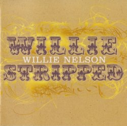 Willie Nelson - Naked Willie (2009)