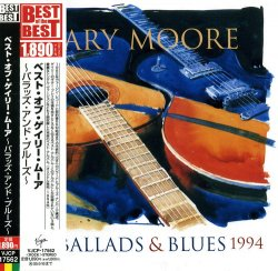 Gary Moore - Ballads & Blues 1982-1994 (1994) [Japan Edition]