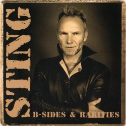 Sting - B-Sides & Rarities [2CD] (2008)