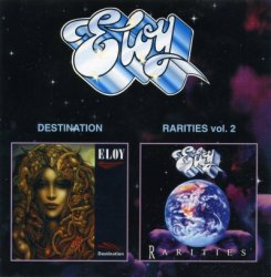 Eloy - Destination & Rarities Vol.2 (2000)