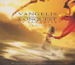 Vangelis - 1492 Conquest Of Paradise [CDS] (1992)
