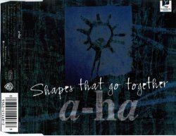 A-HA - Shapes That Go Together [Single] (1994)