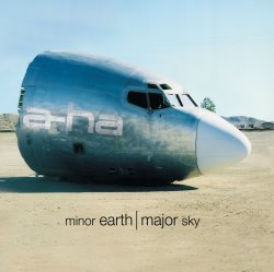 A-HA - Minor Earth Major Sky (2000)