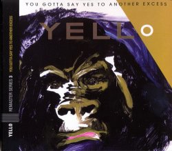 Yello - You Gotta Say Yes To Another Excess (1983) [Remaster 2005]
