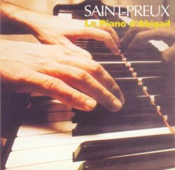 Saint-Preux - Le piano d'Abigail (1983) [Released 1995]