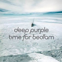 Deep Purple - Time For Bedlam - EP (2017)