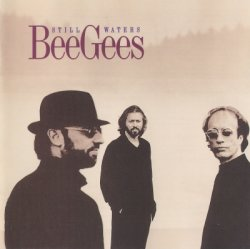 Bee Gees - Still Waters (1997)