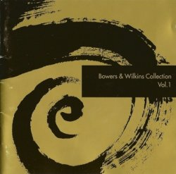 VA - Bowers & Wikins Collection Vol.1 (2001)