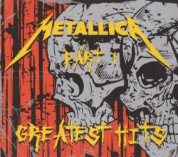Metallica - Greatest Hits Part1 [2CD] (2008)