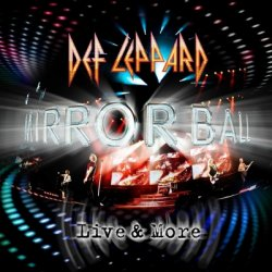 Def Leppard - Mirror Ball: Live & More [2CD] (2011)