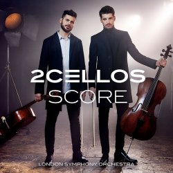 2Cellos & London Symphony Orchestra - Score (2017)